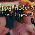 CHATTER: Happy Holidays from Eggware!