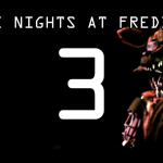 GAMING: Five Nights at Freddy's 3 – It's Still… well actually it's here now