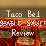 FOOD: Taco Bell – Diablo Sauce [Discontinued]