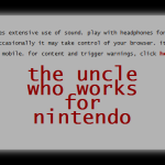 GAMING: The Uncle Who Works For Nintendo