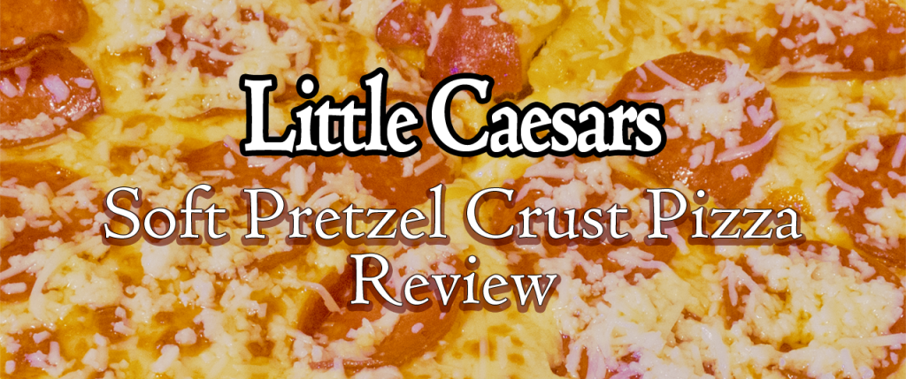 Little Caesars Pretzel Crust 01