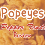 FOOD: Popeyes – Wild Pepper Tenderloins [Discontinued]
