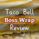 FOOD: Taco Bell – Steak and Potato Boss Wrap [Discontinued]